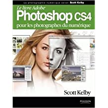 Photoshop CS4 de Scott Kelby ( 21 mai 2009 )