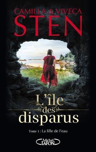 L'île des disparus (1) : La fille de l'eau