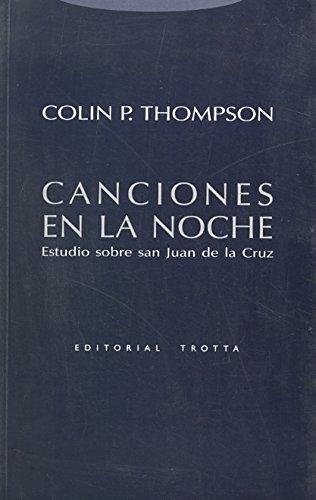 Canciones En La Noche Estudio Sobre San Juan De La Cruz