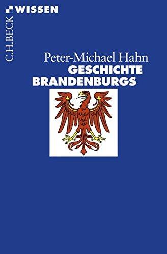 Geschichte Brandenburgs (Beck'sche Reihe)