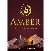 Amber: A Herdeira do Fogo (Portuguese Edition)