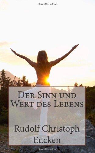 Der Sinn und Wert des Lebens by Rudolf Christoph Eucken (2012-08-09)