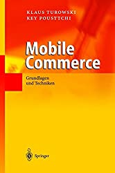 Mobile Commerce: Grundlagen Und Techniken