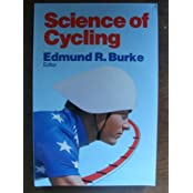 Science of Cycling by Edmund R. Burke (1988-01-02)