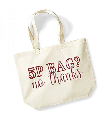 5p Bag? No Thanks - Large Canvas Fun Slogan Tote Bag Natural/Red