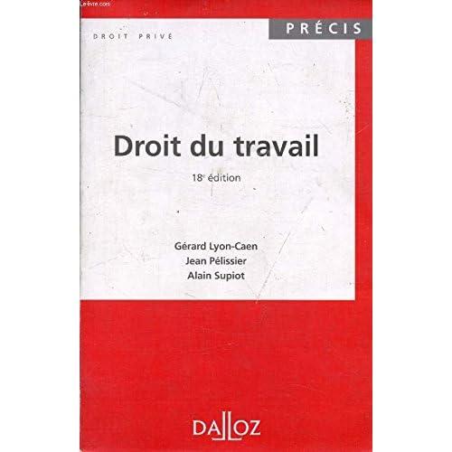 DROIT DU TRAVAIL. Tome 1, Les relations individuelles de travail, 3ème édition