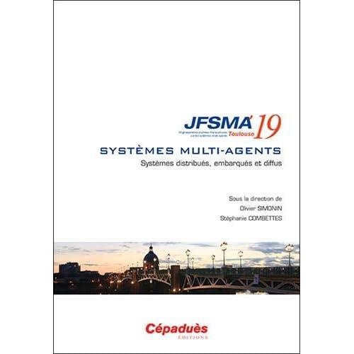JFSMA 2019. Systèmes distribués, embarqués et diffus