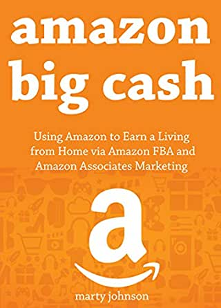 Amazon Big Cash (Book Marketing Bundle): Using Amazon to