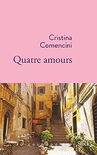 Quatre amours par Cristina Comencini