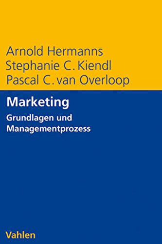 Marketing: Grundlagen und Managementprozess