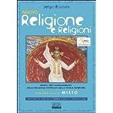 Nuovo Religione e religioni. Moduli per l'insegnamento della religione cattolica nella scuola superiore. Volume unico misto. Guida per l'insegnante