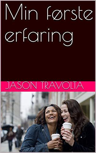 Min første erfaring (Norwegian Edition)