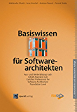 Basiswissen für Softwarearchitekten: Aus- und Weiterbildung nach iSAQB-Standard zum Certified Professional for Software Architecture - Foundation Level