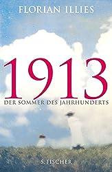 1913 Des Sommer Des Jahrhunderts