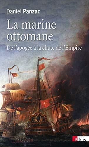 La Marine ottomane, De l'apogée à la chute de l'Empire