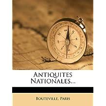 Antiquites Nationales.