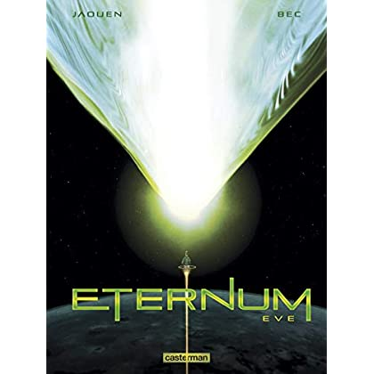 Eternum, Tome 3 : Eve