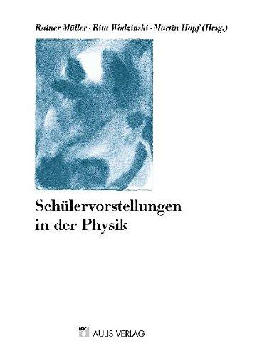 Physik allgemein / Schülervorstellungen in der Physik: Festschrift für Hartmut Wiesner