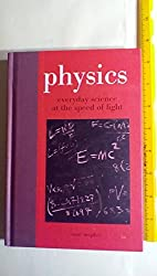 Physics: Everyday Science At the Speed of Light by Isaac McPhee (2011-08-02)