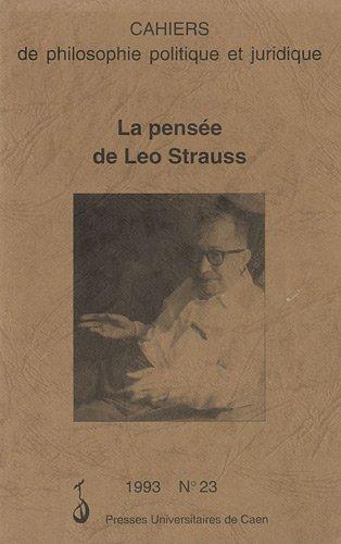 cahiers-de-philosophie-politique-et-juridique-n-23-1993-la-pensee-de-leo-strauss
