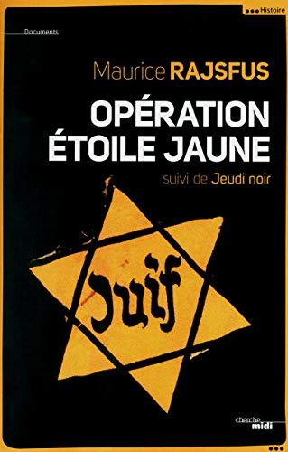 Opération Étoile jaune (nouvelle édition)