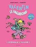 Valentin le vagabond, Intégrale 2 :