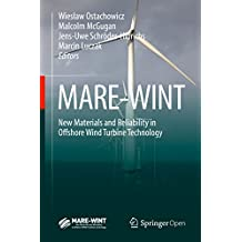 MARE-WINT: New Materials and Reliability in Offshore Wind Turbine Technology