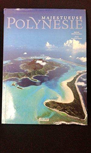 Majestueuse Polynésie par Michel Renaudeau