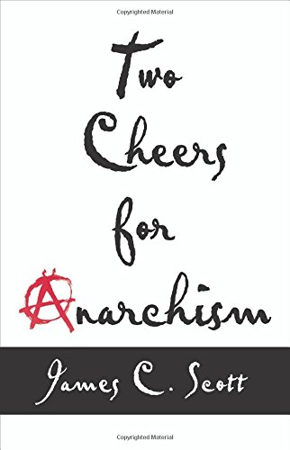 two-cheers-for-anarchism