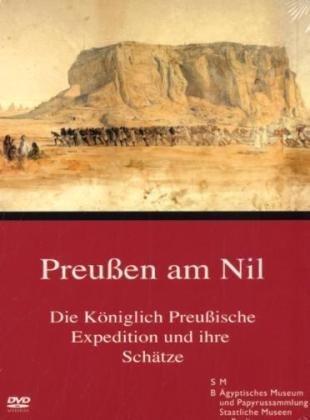 Preisvergleich Produktbild Preußen am Nil - Die Königlich Preußische Expedition und ihre Schätze
