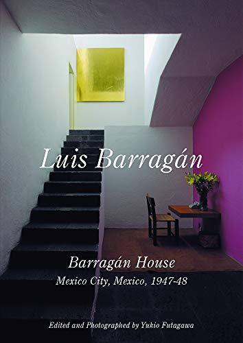 Luis Barragan: Barragan House, Mexico City, 1947-1948