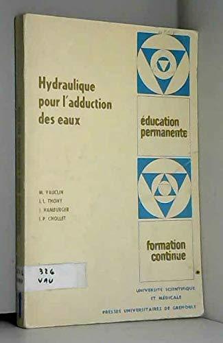 Hydraulique pour l'adduction des eaux (Éducation permanente, formation continue)