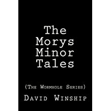 The Morys Minor Tales (The Wormhole Series)