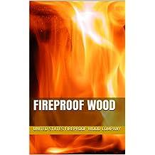 Fireproof Wood (English Edition)