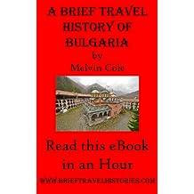 A Brief Travel History of Bulgaria (English Edition)