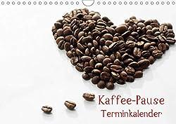 Kaffee-Pause Terminkalender (Wandkalender 2020 DIN A4 quer)