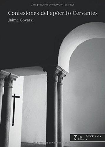 Confesiones del apócrifo Cervantes