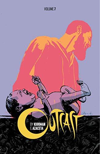 Outcast by Kirkman & Azaceta Volume 7 por Robert Kirkman