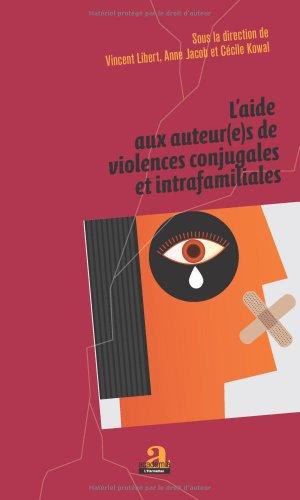 L'aide aux auteur(e) s de violences conjugales et intrafamiliales