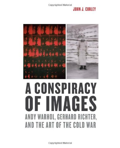 Curley, J: Conspiracy of Images - Andy Warhol, Gerhard Richt
