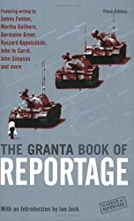 The Granta Book of Reportage
