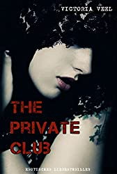 The Private Club - Gesamtausgabe