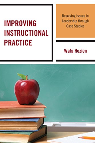 improving-instructional-practice-resolving-issues-in-leadership-through-case-studies