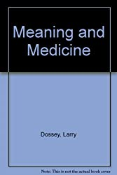 Meaning and Medicine