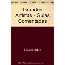 Grandes Artistas - Guias Comentadas