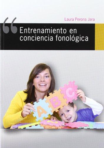 Entrenamiento en conciencia fonológica (Lenguaje y comunicación) por Laura Perona Jara