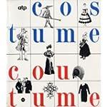 Costume et Coutume : Galeries nationa...