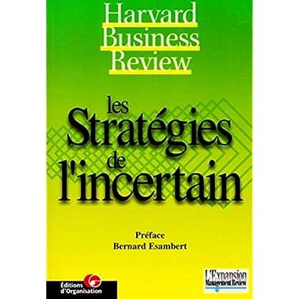 Les Stratégies de l'incertain
