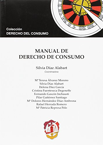 Manual de Derecho de consumo (Derecho del Consumo)