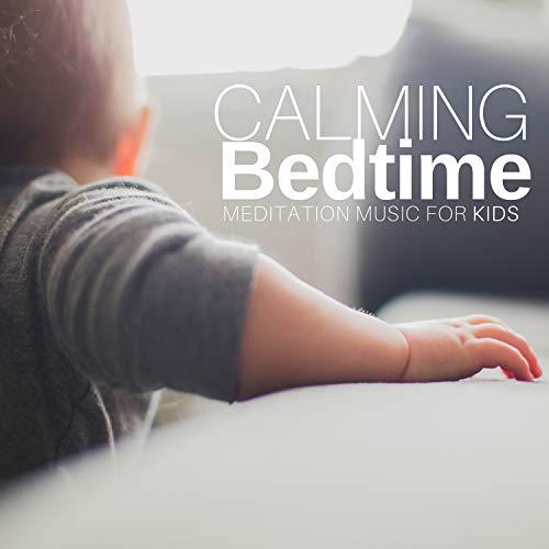 Calming Bedtime Meditation Music for Kids